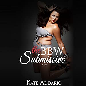 The BBW Submissive Audiobook