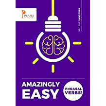 Amazingly Easy Phrasal Verbs! (English Edition)