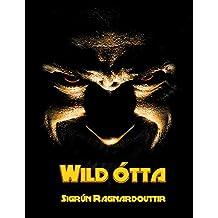 Wild ótta (Icelandic Edition)