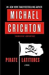 Pirate Latitudes: A Novel
