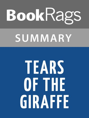 Summary & Study Guide Tears of the Giraffe by Alexander McCall Smith