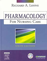 Pharmacology for Nursing Care, 6e