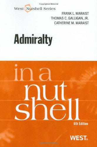 Admiralty in a Nutshell, 6th (In a Nutshell (West Publishing)) (Nutshells)