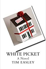 White Picket by Tim Easley (2015-11-05)
