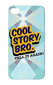 Orange Quote Tell Challenging Funny Quotations Cocky Cool Funny Story Bros Again Bro Protective Hard Case For Iphone 5/5s Story Tq3