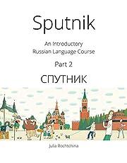Sputnik: An Introductory Russian Language Course, Part 2