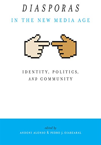 Diasporas in the New Media Age: Identity, Politics, and...