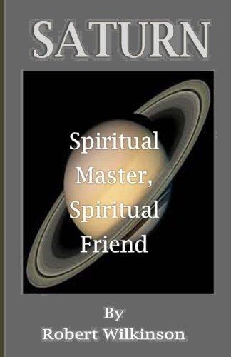Saturn: Spiritual Master, Spiritual Friend