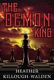 The Demon King (The Kings) (Volume 9)