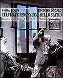 img - for Cultura e percezione dello spazio: Nuovi ambienti di lavoro in America e in Italia (Immagine e consumo) (Italian Edition) book / textbook / text book