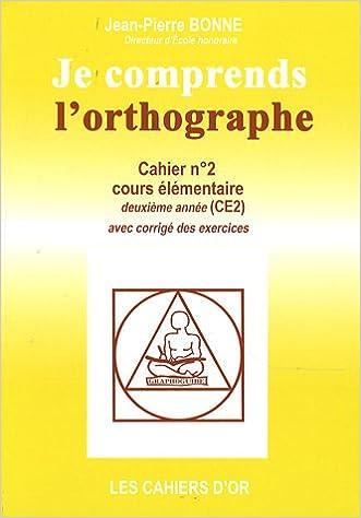 Livre gratuits Je comprends l'orthographe CE2 pdf, epub ebook