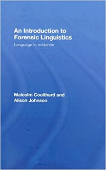 Book An Introduction to Forensic Linguistics: Language in Evidence