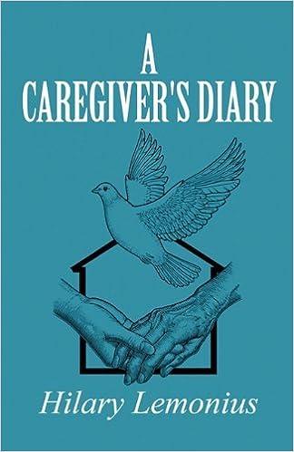 Book A Caregiver's Diary by Hilary Lemonius (2011-03-23)