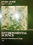 Environmental Science, Adams, Angela and Nebel, Bernard J., 0130660523
