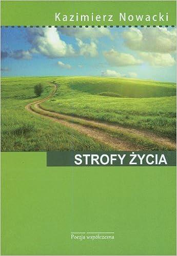 Strofy Zycia Amazoncouk Kazimierz Nowacki 9788376130675