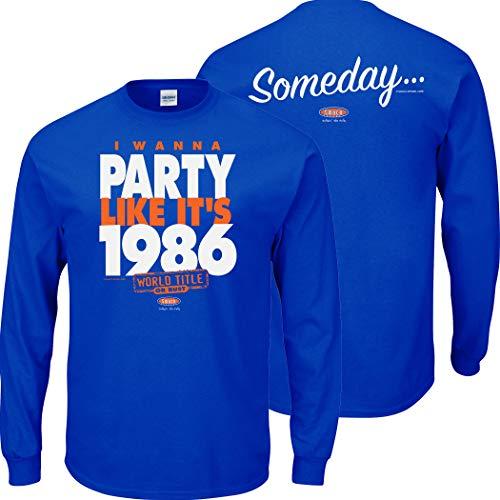 Smack Apparel NY Baseball Fans. I Wanna Party Like It's 1986. Royal Blue T Shirt (Sm-5X) (Long Sleeve, 5XL)