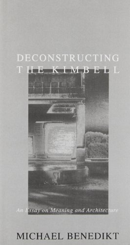 Deconstructing the Kimbell: An Essay on Meaning and Architecture