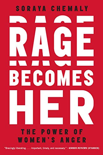 Rage Becomes Her: The Power of Women's Anger (English Edition)