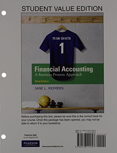Financial Accounting: Business Process Approach, Student Value Edition Plus NEW MyLab Accounting with Pearson eText — Access Card  Package (3rd Edition)