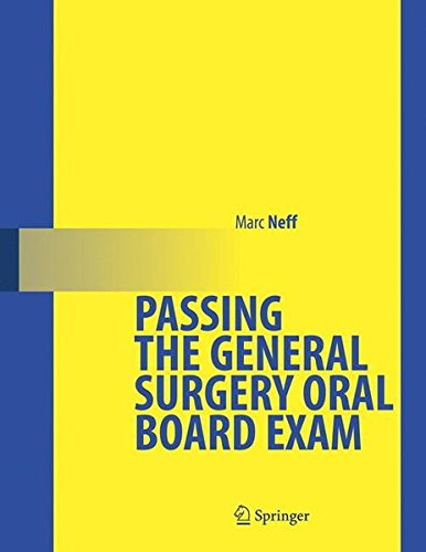 Passing the General Surgery Oral Board - Surgery Board General