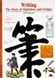 img - for Writing: Story of Alphabets and Scripts (New Horizons) by Georges Jean (1992-05-18) book / textbook / text book