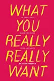 What You Really Really Want, Jaclyn Friedman, 1580053440