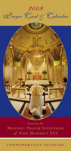 (2009 Prayer Card & Calendar featuring the Monthly Prayer Intentions of Pope Benedict XVI)