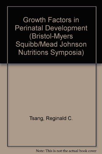 growth-factors-in-perinatal-development-bristol-myers-squibb-mead-johnson-nutrition-symposia