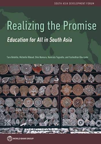Realizing the Promise: Education for All in South Asia