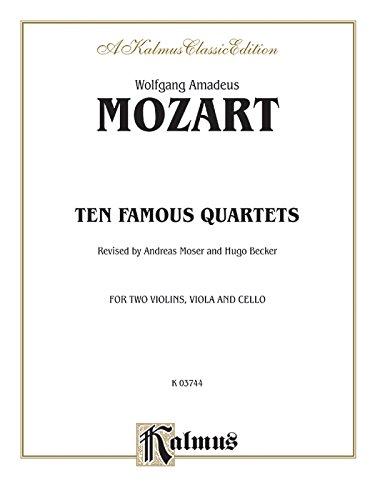 Ten Famous Quartets, K. 387, 421, 428, 458, 464, 465, 499, 575, 589, 590 (Kalmus Edition) (Hugo Art Limited Edition)