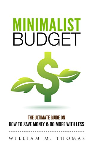 Minimalist Budget: The Ultimate Guide On How To Save Money & Do More With Less! Minimalist Lifestyle, Minimalism, Money Management