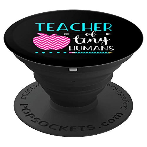 Teacher of Tiny Humans Cute Gift for Kindergarten Teacher - PopSockets Grip and Stand for Phones and Tablets -