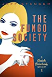 The Fungo Society (Quick Baseball Mysteries Book 1)