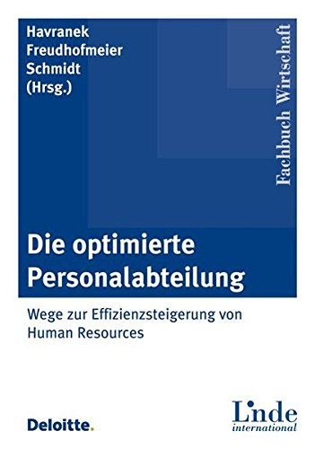 Die optimierte Personalabteilung: Wege zur Effizienzsteigerung von Human Resources