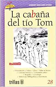 La cabana del tio tom the cabin of uncle tom lluvia de for Uncle tom s cabin first edition value