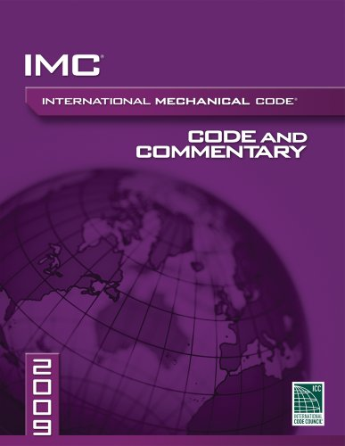 2009 International Mechanical Code Commentary (International Code Council Series) (Fire Safety Merch)