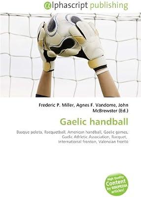 Gaelic handball: Basque pelota, Racquetball, American handball ...