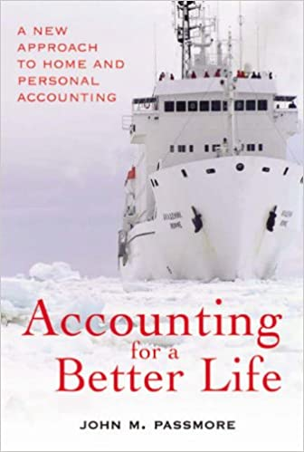 Accounting for a Better Life: A New Approach to Home and Personal Accounting