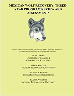 Book Mexican Wolf Recovery: Three Year Program Review and Assessment