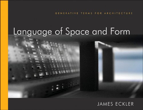 Language of Space and Form: Generative Terms for Architecture by Wiley