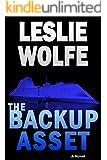 The Backup Asset: A Thriller