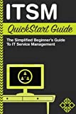 ITSM: QuickStart Guide - The Simplified