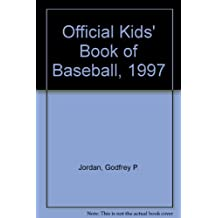 Official Kids' Book of Baseball, 1997