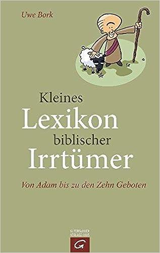Kleines Lexikon biblischer Irrtümer