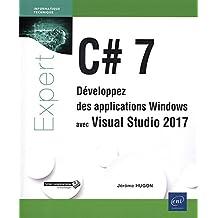 C# 7 - Développez des applications Windows avec Visual Studio 20