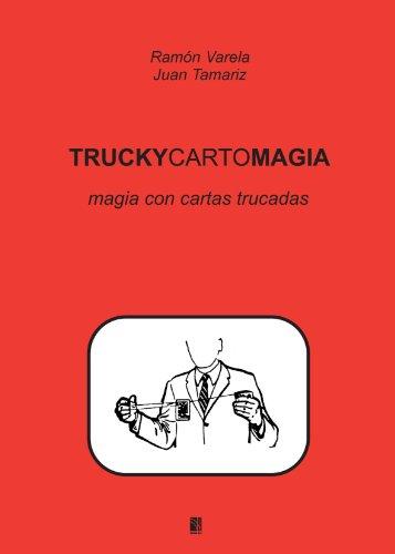Truckycartomagia (Spanish Edition) [Juan Tamariz] (Tapa Blanda)