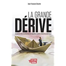 grande dérive (French Edition)