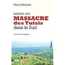 Burundi 1972: Massacre des Tutsis dans le Sud