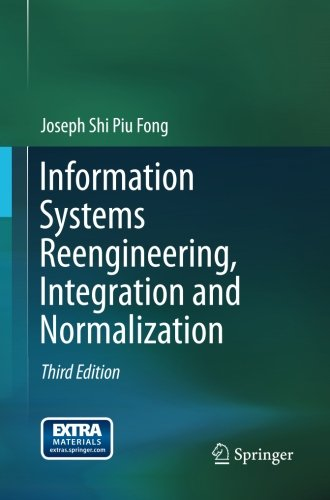 Information Systems Reengineering, Integration and Normalization by Springer