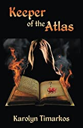 Keeper of the Atlas (The Atlas Chronicles) (Volume 1)